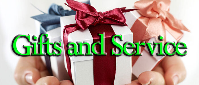 Gifts and Service